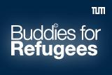Anmeldung als BUDDY for REFUGEES zum Sommersemester 2018