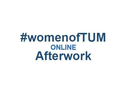 Women of TUM ONLINE Afterwork - Digitale Transformation - Herausforderungen einer Digitalisierungsmanagerin (auf Englisch)