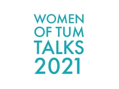 Women of TUM Talks 2021: Power. Strength. Energy.